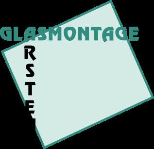 Glasmontage Karsten